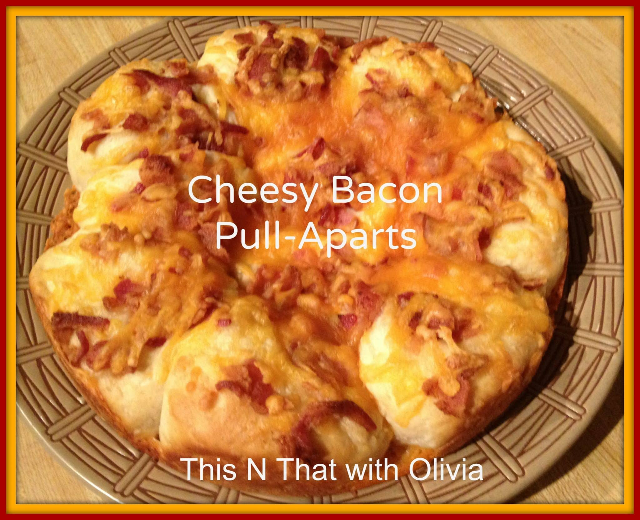 """Easy"""" Cheesy Bacon Biscuit Pull-Aparts Recipe — Dishmaps"""