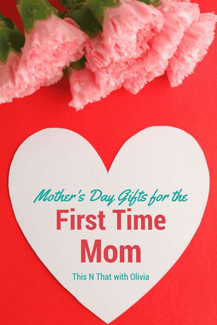 Mother 39 S Day Gift Ideas For The First Time Mom Fcblogger