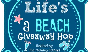 Life's A Beach Giveaway Hop! #MemorialDay #LifesABeach