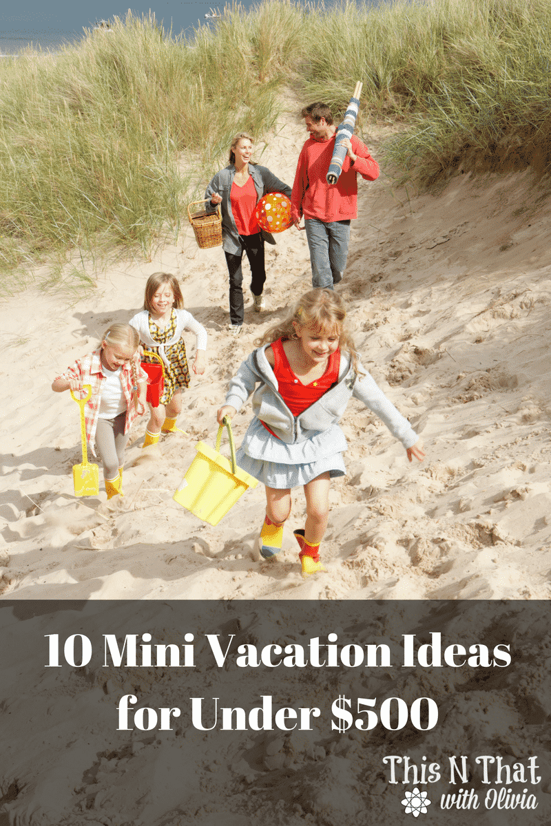 10 mini vacation ideas for under 500
