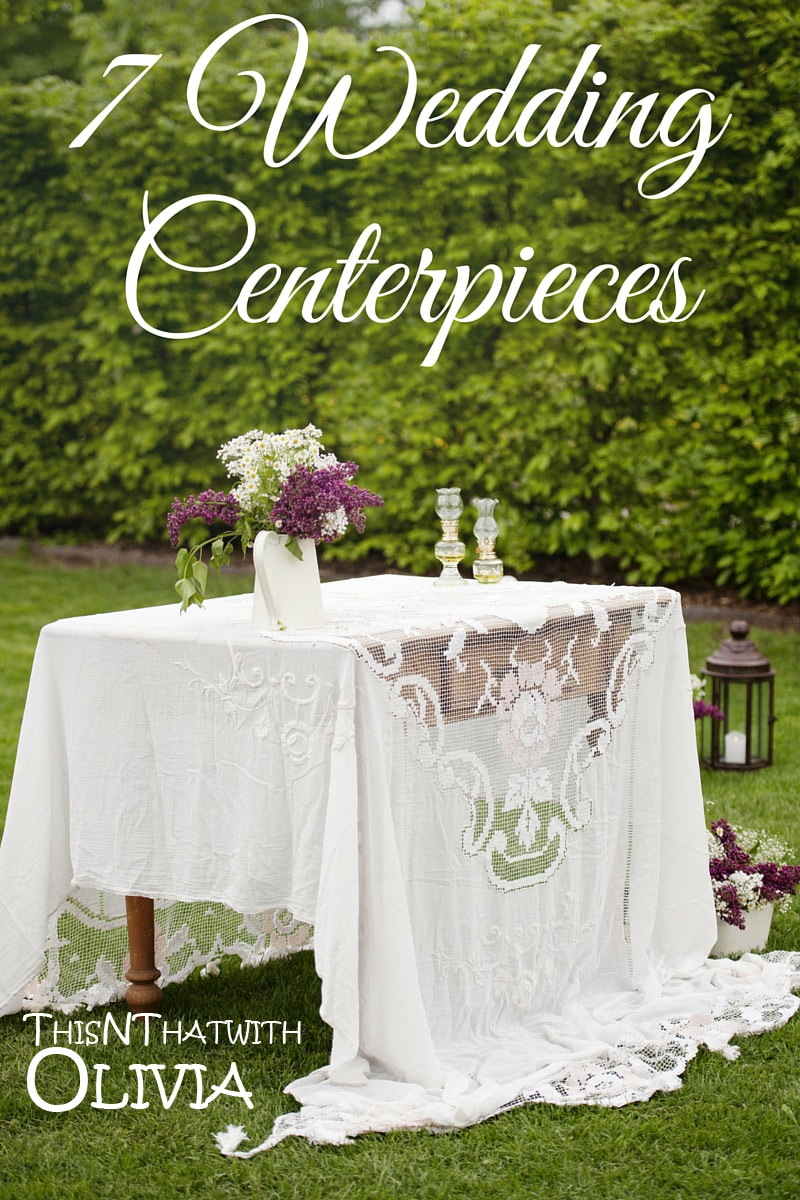 7 Simple and Inexpensive Wedding Centerpieces