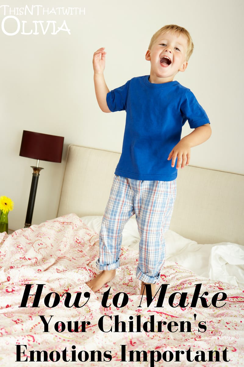 How to Make Your Children's Emotions Important