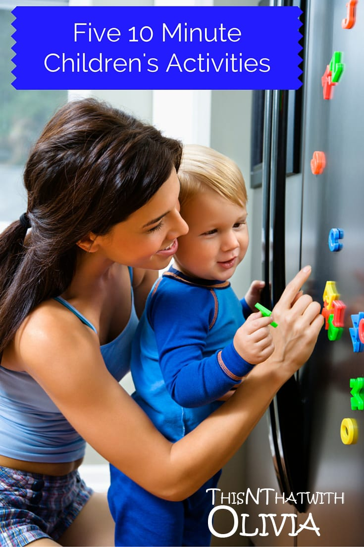 Five 10 Minute Activites to do with Your Kids