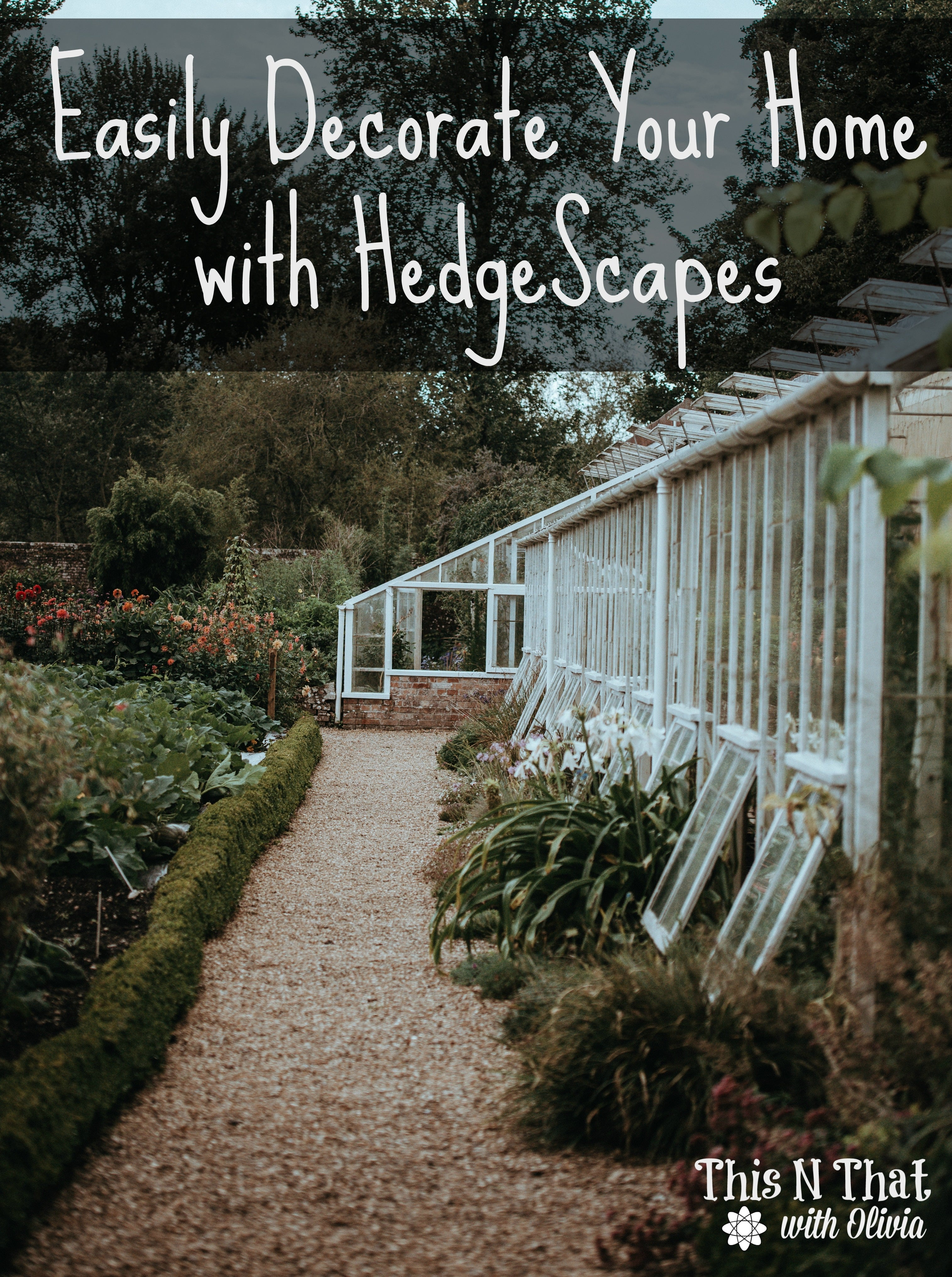 Easily Decorate Your Home with HedgeScapes!