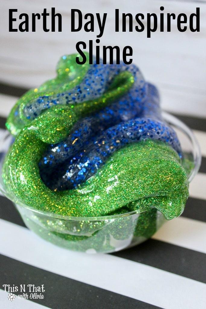 DIY Earth Day Inspired Slime #EarthDay