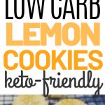 Low Carb Keto Friendly Lemon Cookies