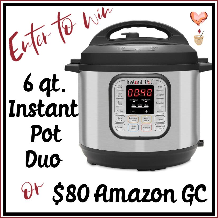 Enter to Win an Instant Pot Duo 7-in-1 Electric 6qt Pressure Cooker