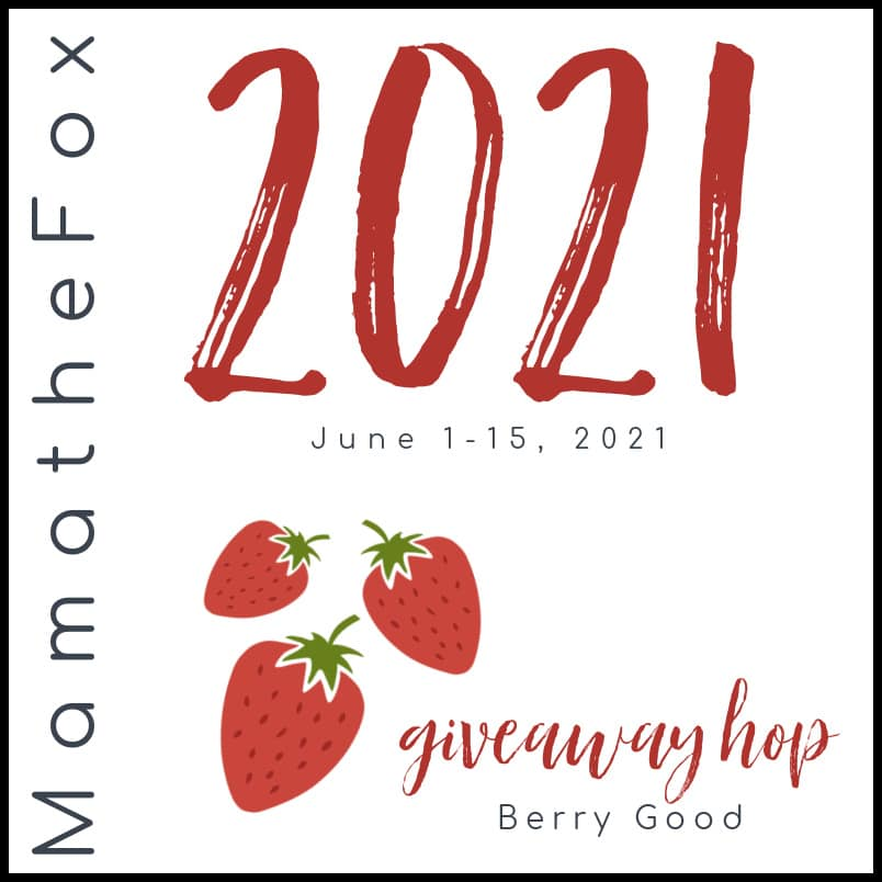 Berry Good Giveaway Hop (Ends 6/15)