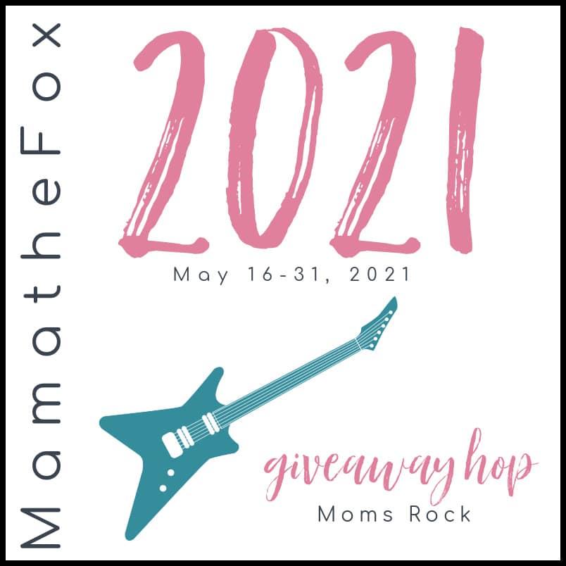 Moms Rock Giveaway Hop (Ends 5/31)