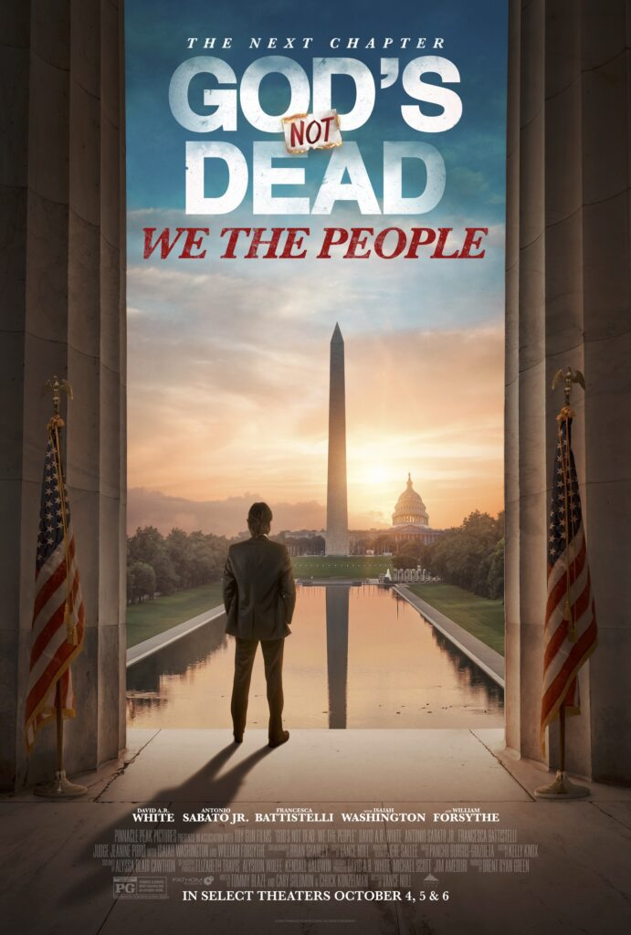 God's Not Dead: We The People in Theaters October 4,5, and 6 Only!